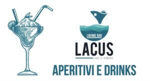 Aperitivo Lacus Lago di Romena