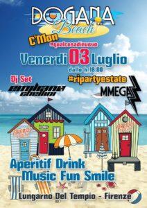 Dogana Beach Venerdì 3 Luglio