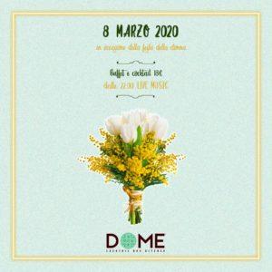 Dome Firenze Festa della donna 8 Marzo 2020