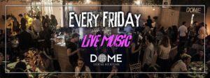 Venerdì live Dome